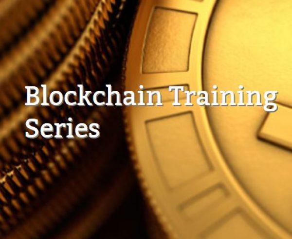 Blockchain Training Series
