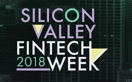 2nd Annual FinTech Week Silicon Valley 2018