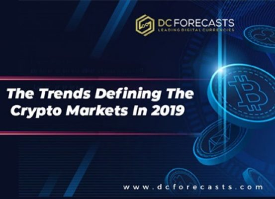 The Trends Defining The Crypto Markets In 2019