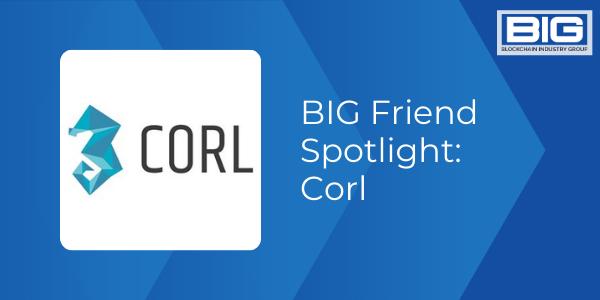 BIG Friend Spotlight: Corl