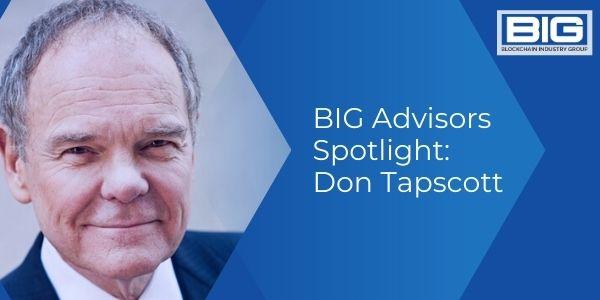 BIG Advisors Spotlight: Don Tapscott
